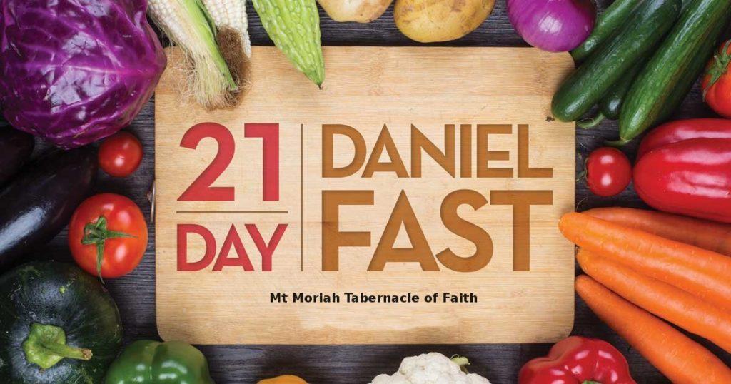 21 Days Daniel Fast – Mt Moriah Tabernacle of Faith Church